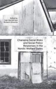 Changing Social Risks and SOcial Policy Responses in the Nordic Welfare States